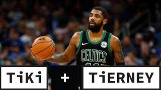 Kyrie Celtics Drama | Tiki + Tierney