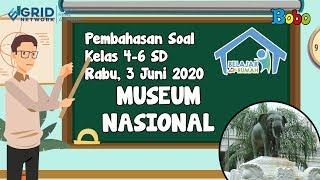 Pembahasan Soal TVRI SD Kelas 4-6 - Rabu 3 Juni 2020 - Museum Nasional #BelajardariRumah