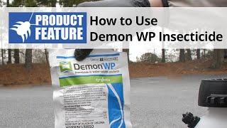 How to Use Demon WP Insecticide