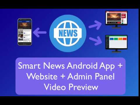 Smart News Android App + Website + Admin Panel Source Code