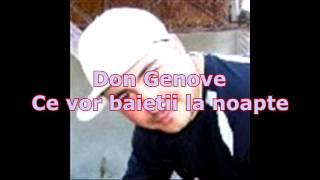 Don Genove - Ce vor baietii la noapte - Manele Noi 2013