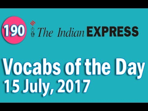 The Indian Express Vocabulary (15 July, 2017) - Learn 10 New Words with Tricks   Day-190