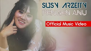 Susy Arzetty - Pengen Anu (Official Music Video ProMedia)