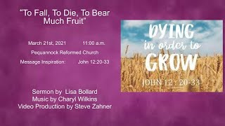 March 21, 2021 - Peq. Reformed Church Weekly Service