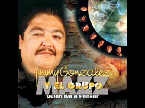 Jimmy Gonzalez and Grupo Mazz - Quien iba a pensar