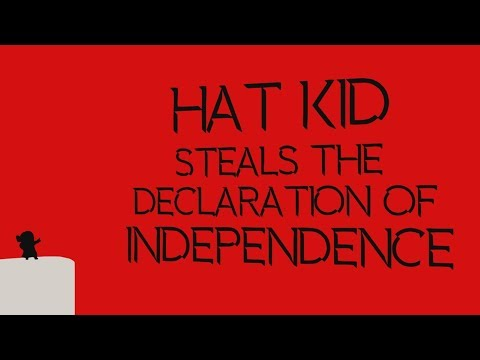 Hat Kid Steals The Declaration Of Independence