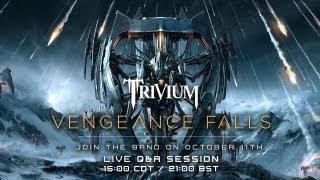 Trivium - Vengeance Falls Q&A 11/10/2013