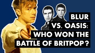 Blur Vs. Oasis: Who Won The Battle of Britpop?