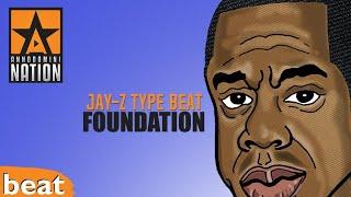 Jay-Z Type Beat - Foundation