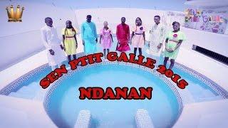 SEN PTIT GALLE 2015-  Ndaanane- Vidéo officielle