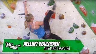 HELLUP! Boulderen met Vera Zijlstra | ZAPPSPORT