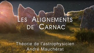 Les Alignements de Carnac : Partie 1 - Introduction
