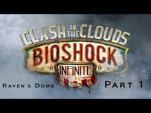Let's Play: BioShock Infinite - Clash in the Clouds [part1][dlc] |