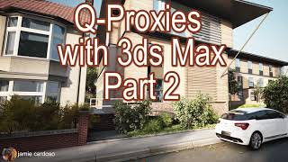 Q-Proxies Tutorial: Multiple Proxy Creation for Trees and Cars in No Time