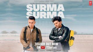 Gambar cover SURMA SURMA Song Teaser | Guru Randhawa Feat. Jay Sean | Vee | DirectorGifty | Bhushan Kumar