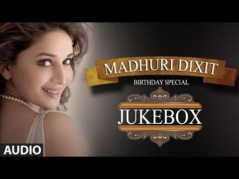 Birthday Special: Madhuri Dixit Jukebox