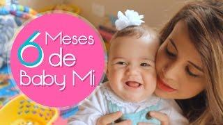 Diário do Bebê | 6 MESES | Por Pam Puertas