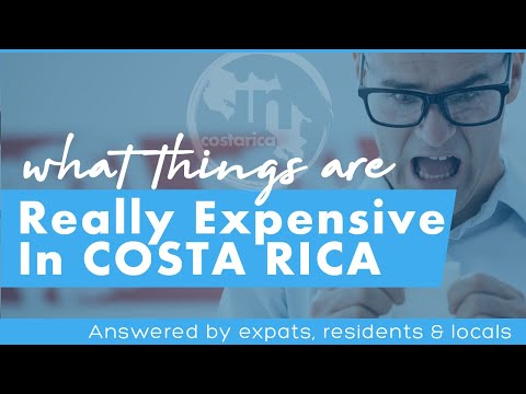 What's Expensive In Costa Rica? - Residents Respond