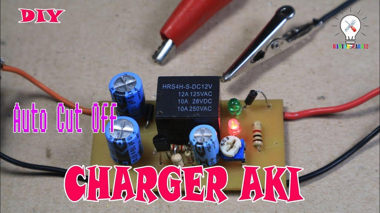 Cuma 15ribu Cara Membuat Charger Aki 12v Auto Cut Off