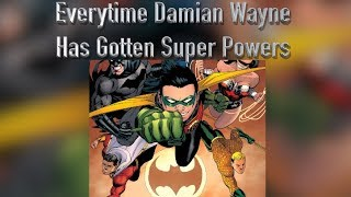 Everytime Damian Wayne Has Gotten Super Powers