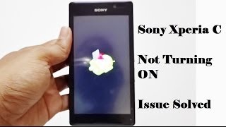 ✔ Latest Sony Xperia C phone not turning ON issue Solved