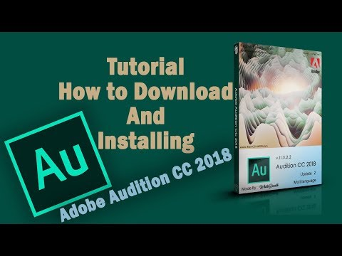 Tutorial How To Download And Installing - Adobe Audition CC 2018