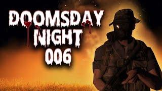 DOOMSDAY NIGHT #006 - EXPLOSIV: Zwei Männer räumen auf! | Let