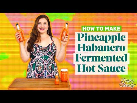 How to Make Pineapple Habanero Hot Sauce | Homemade Fermented Hot Sauce Recipe | FarmSteady