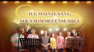 Chant d'adoration « Ici, maintenant, nous sommes ensemble »