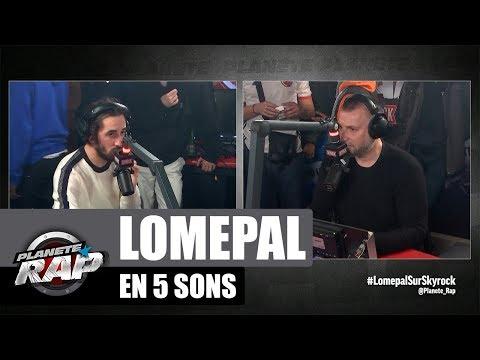 Lomepal sa bio en 5 sons #PlanèteRap