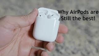 Why AirPods Are Still the Best