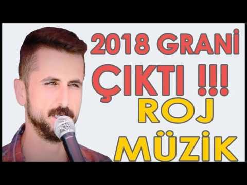 2018 GRANİ ROJ MÜZİK ÇIKTI ! BURHAN TOPRAK-ADANA HALAY