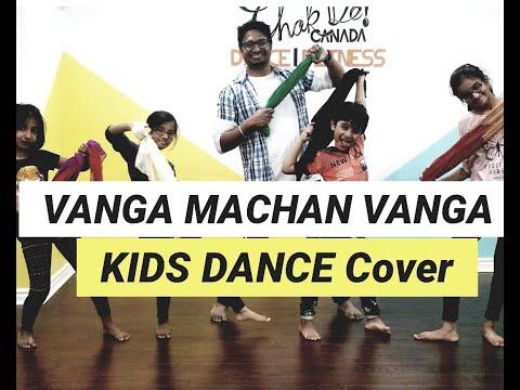 Vanga Machan Vanga Dance - Kids Video | Chakde Canada | Vantha Rajavathaan Varuven | STR Mp3