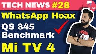 Mi TV 4, WhatsApp Hoax, Apple Watch Sales, Vodafone-Idea Name, QS 845 Benchmarks, MIUI Poll: TTN#28