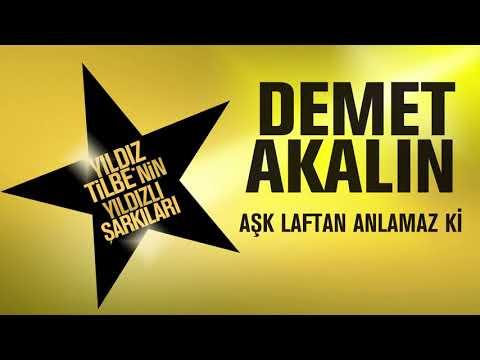 Demet Akalın - Aşk Laftan Anlamaz Ki  (Yıldız Tilbe'nin Yıldızlı Şarkıları)