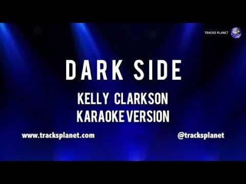 Dark Side   Karaoke Version in the style of Kelly Clarkson