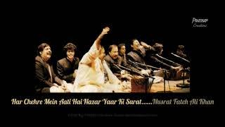 Har chehre mein aati hai nazar yaar ki surat.....Qawwali by Nusrat Fateh Ali Khan