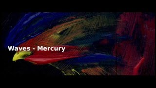 Waves - Mercury