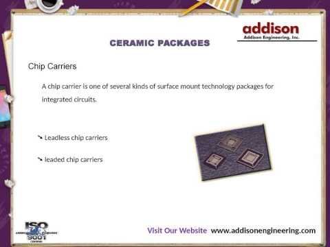 Ceramic Packages Addison Engineering Youtube