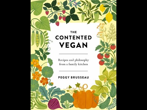 Peggy Brusseau in conversation with Spice Williams Crosby: THE CONTENTED VEGAN