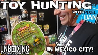 TOY HUNTING with Pixel Dan in Mexico City - Unboxing Toy Convention 2018