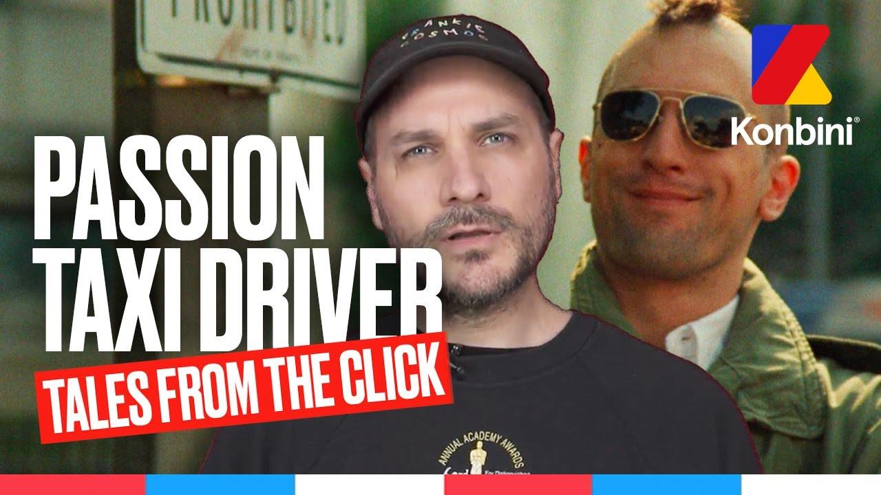 Download Pourquoi Taxi Driver est-il un classique ? Tales From the Click vous l'explique l Passion l Konbini