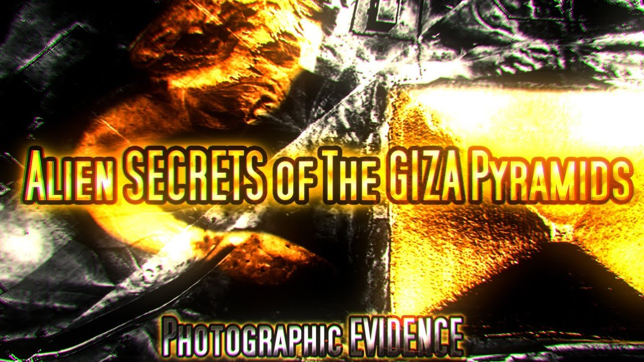 Alien SECRETS of The GIZA Pyramids & Sphinx, Photographic EVIDENCE