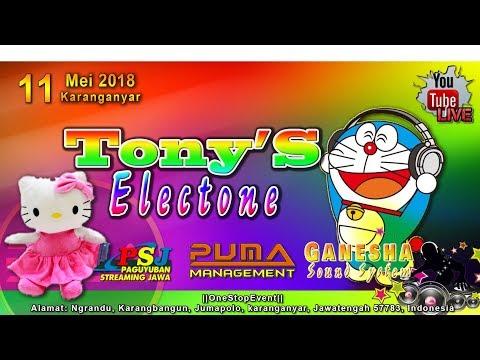 Live Tony'S Electone /PUMA Video Production/ Ganesha Sound System/  Karanganyar 11 Mei 2018