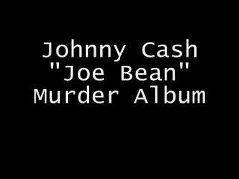 Johnny Cash - Joe Bean