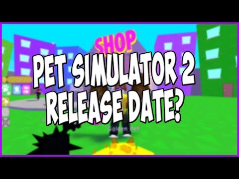 When Is Pet Simulator 2 Coming Out? - Roblox