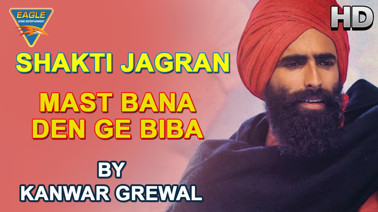 Mast Bana Den Ge Live Performance by Kanwar Garewal || Eagle Devotional
