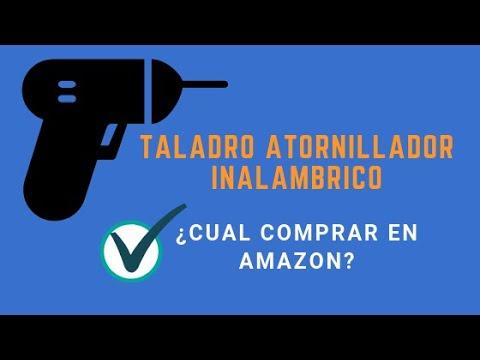Taladro atornillador inalámbrico [GUIA DE COMPRA EN AMAZON]