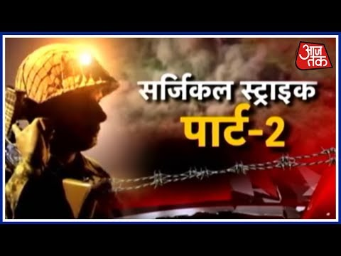 Halla Bol: Indian Army Surgical Strike Part 2 At Naushera Sector