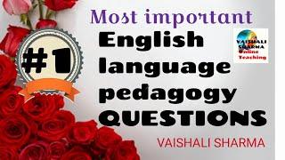 ALL INDIA TET 2018 English language pedagogy  MOST IMPORTANT QUESTIONS ||PART 1|| VAISHALI SHARMA